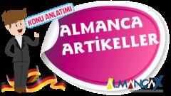 Almanca Artikeller Konu Anlatımı, Almanca Kelimelerin Artikelleri