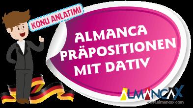Almanca Präpositionen mit Dativ