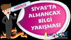 Sivas'ta Almanca Bilgi Yarışması Düzenlendi