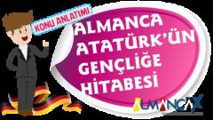 Atatürks Ansprache an die Jugend (Atatürk'ün Gençliğe Hitabesi-Almanca)