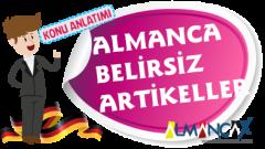 Almanca Belirsiz Artikeller (Unbestimmte Artikel)