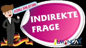 Almanca'da İndirekte Frage