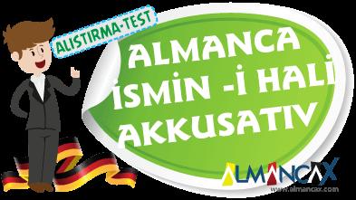 Akkusativ, Almanca ismin -i hali konu anlatımı ve alıştırmalar