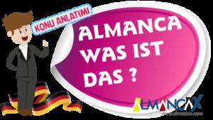 Almanca was ist das Kalıbı Konu Anlatımı